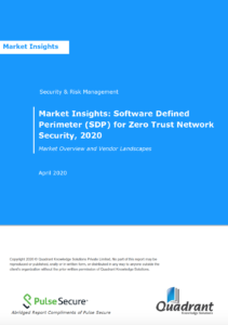 Market Insights: Software Defined Perimeter (SDP) for Zero Trust Network Security