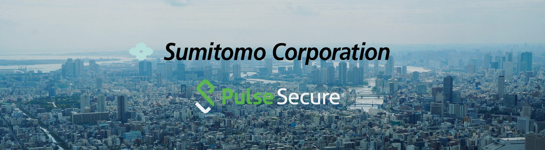 Sumitomo & Pulse Secure